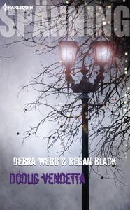 Dödlig vendetta (e-bok) av Debra & Regan Webb &