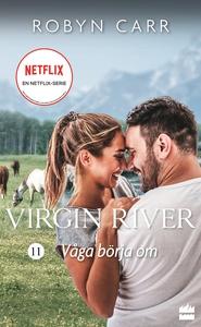 Våga börja om (e-bok) av Robyn Carr