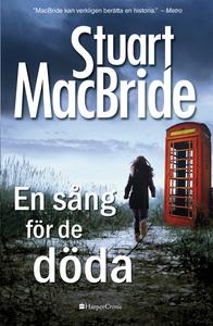 En sång för de döda (e-bok) av Stuart MacBride