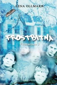 Firnbarnen 3 - Frostbitna (e-bok) av Lena Ollma