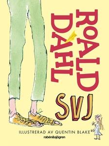 SVJ (e-bok) av Roald Dahl
