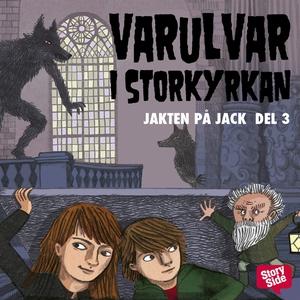 Varulvar i Storkyrkan (ljudbok) av Martin Olcza