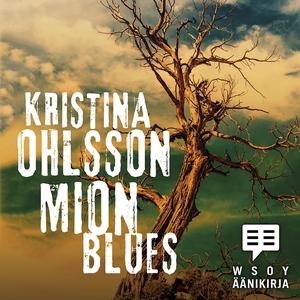 Mion blues (ljudbok) av Kristina Ohlsson