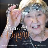 Livet enligt Dagny : I huvudet på en 104-åring