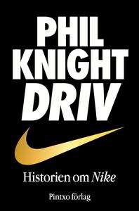 DRIV – Historien om Nike (ljudbok) av Phil Knig
