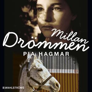 Millan 3 - Drömmen (ljudbok) av Pia Hagmar