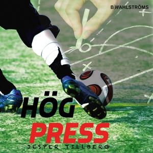 Hög press (ljudbok) av Jesper Tillberg