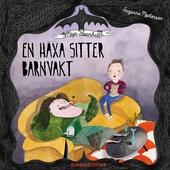 Maja Stormhatt 1 - En häxa sitter barnvakt