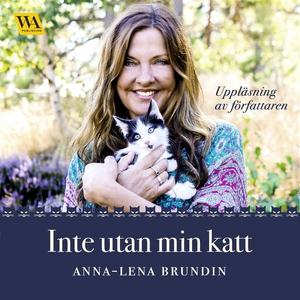 Inte utan min katt (ljudbok) av Anna-Lena Brund