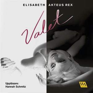 Valet (ljudbok) av Elisabeth Akteus Rex