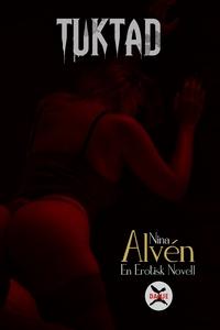 Tuktad (e-bok) av Nina Alvén