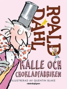 Kalle och chokladfabriken (e-bok) av Roald Dahl