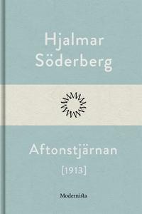 Aftonstjärnan (e-bok) av Hjalmar Söderberg