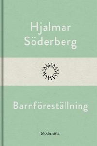 Barnföreställning (e-bok) av Hjalmar Söderberg