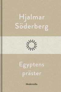 Egyptens präster (e-bok) av Hjalmar Söderberg