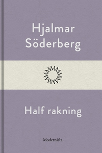 Half rakning (e-bok) av Hjalmar Söderberg