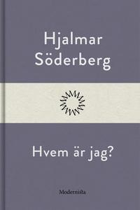 Hvem är jag? (e-bok) av Hjalmar Söderberg