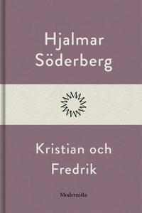 Kristian och Fredrik (e-bok) av Hjalmar Söderbe