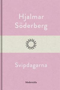 Svipdagarna (e-bok) av Hjalmar Söderberg