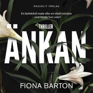 Änkan (ljudbok) av Fiona Barton