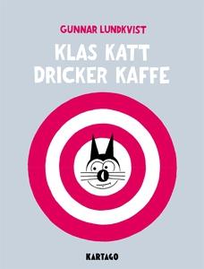 Klas Katt dricker kaffe (e-bok) av Gunnar Lundk