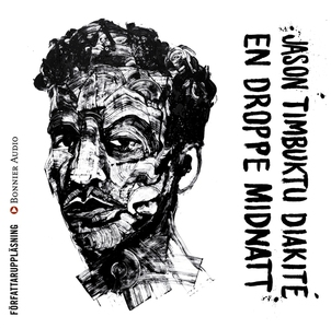 En droppe midnatt (ljudbok) av Jason Timbuktu D