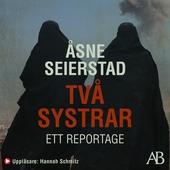 Två systrar : Ett reportage
