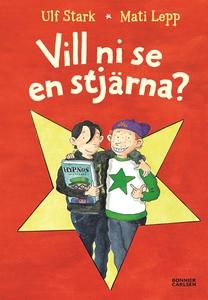 Vill ni se en stjärna? (e-bok) av Ulf Stark