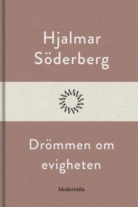 Drömmen om evigheten (e-bok) av Hjalmar Söderbe
