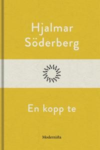 En kopp te (e-bok) av Hjalmar Söderberg