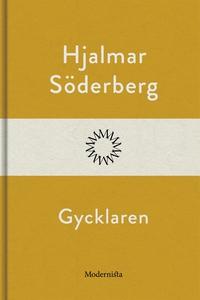 Gycklaren (e-bok) av Hjalmar Söderberg