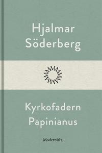 Kyrkofadern Papinianus (e-bok) av Hjalmar Söder