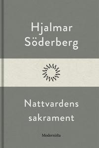 Nattvardens sakrament (e-bok) av Hjalmar Söderb