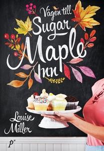 Vägen till Sugar Maple Inn (e-bok) av Louise Mi