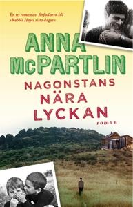 Någonstans nära lyckan (e-bok) av Anna McPartli