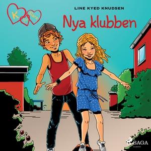 K för Klara 8 - Nya klubben (ljudbok) av Line K