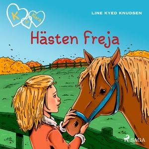 K för Klara 12 - Hästen Freja (ljudbok) av Line