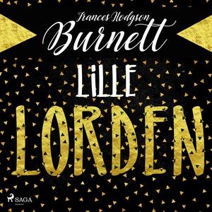 Lille lorden (ljudbok) av Frances Hodgson Burne