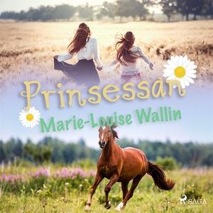 Prinsessan (ljudbok) av Marie-Louise Wallin