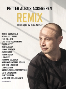Remix: Tolkningar av mina texter (e-bok) av Pet