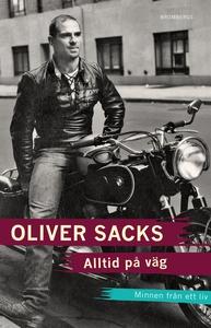 Alltid på väg (e-bok) av Oliver Sacks