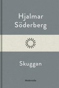 Skuggan (e-bok) av Hjalmar Söderberg