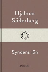Syndens lön (e-bok) av Hjalmar Söderberg