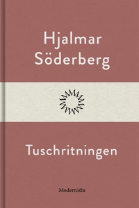 Tuschritningen (e-bok) av Hjalmar Söderberg