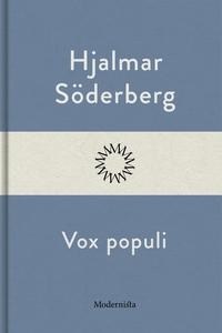 Vox populi (e-bok) av Hjalmar Söderberg
