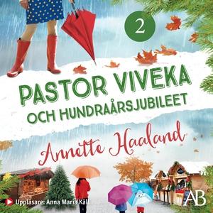 Pastor Viveka och hundraårsjubileet (ljudbok) a