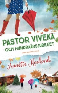 Pastor Viveka och hundraårsjubileet (e-bok) av