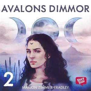 Avalons dimmor – del 2 (ljudbok) av Marion Zimm