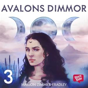 Avalons dimmor – del 3 (ljudbok) av Marion Zimm