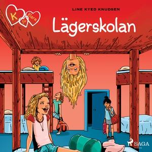 K för Klara 9 - Lägerskolan (ljudbok) av Line K